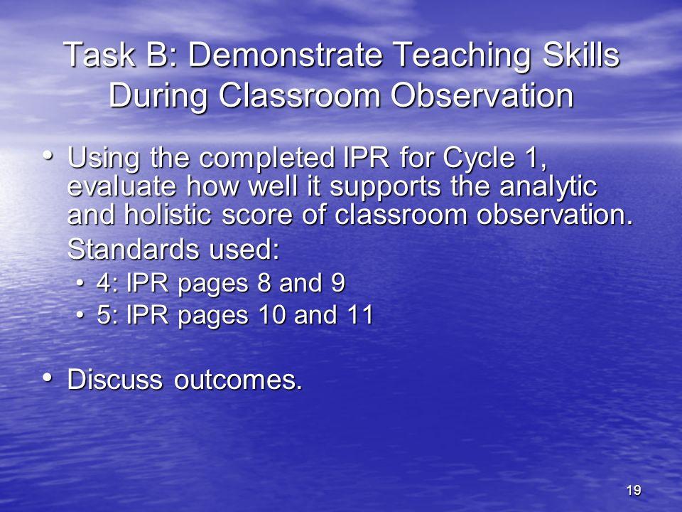 Task B: Demonstrate Teaching Skills During Classroom Observation