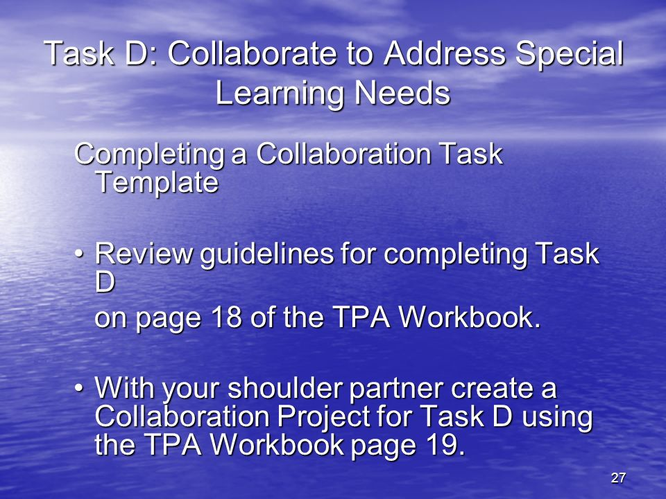 Task D: Collaborate to Address Special Learning Needs