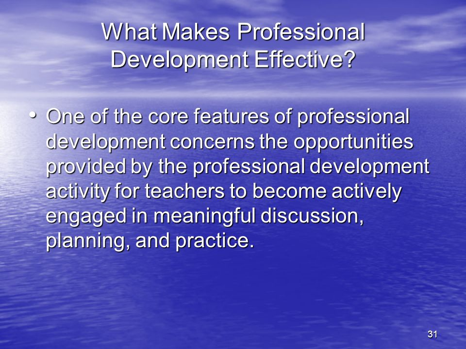 What Makes Professional Development Effective