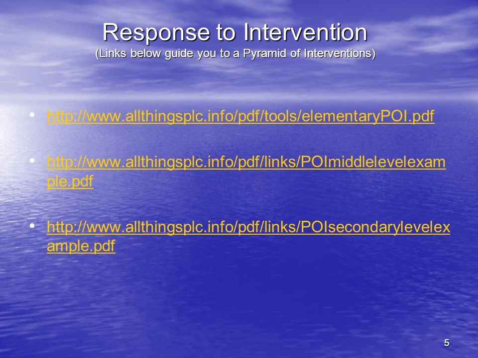 Response to Intervention (Links below guide you to a Pyramid of Interventions)