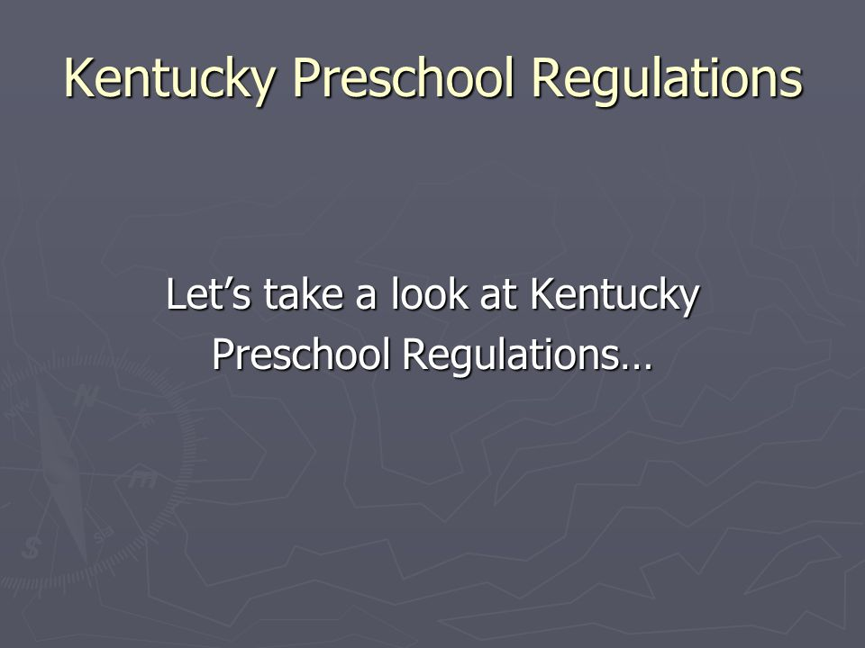 Kentucky Preschool Regulations