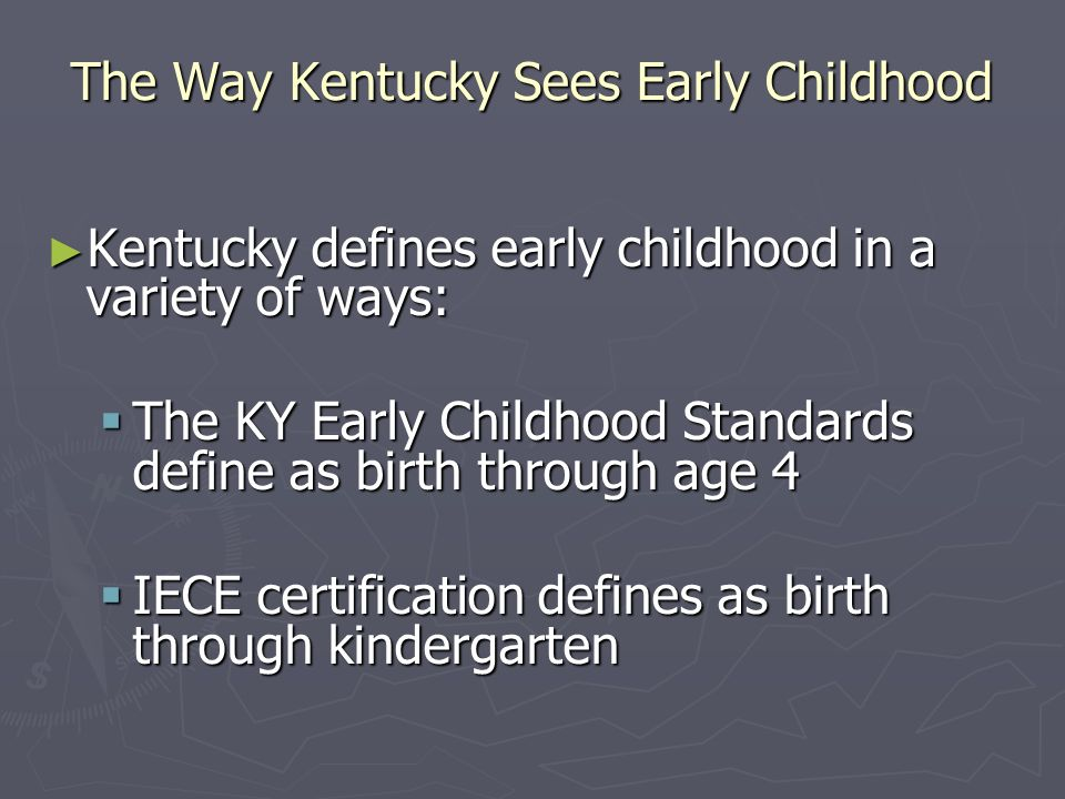 The Way Kentucky Sees Early Childhood