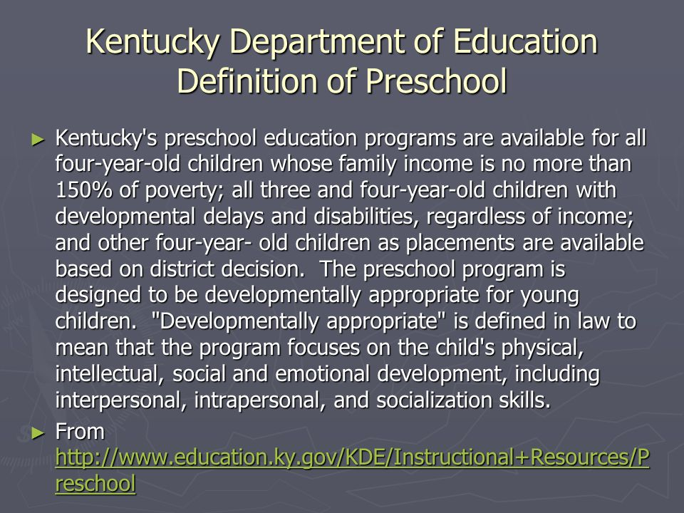 Kentucky Department of Education Definition of Preschool