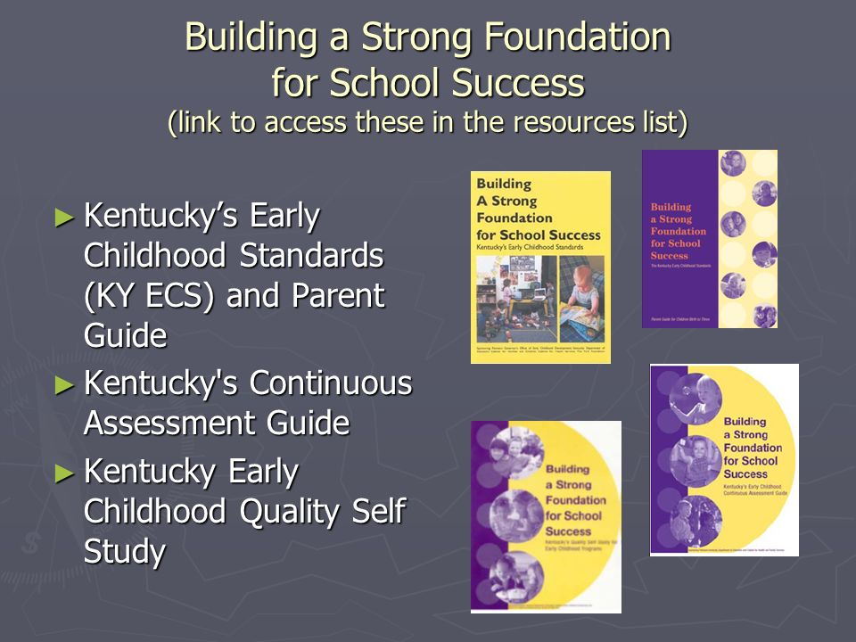 Building a Strong Foundation for School Success (link to access these in the resources list)