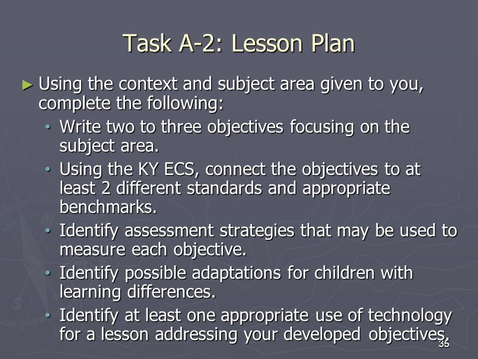 27-Mar-17 Task A-2: Lesson Plan. Using the context and subject area given to you, complete the following: