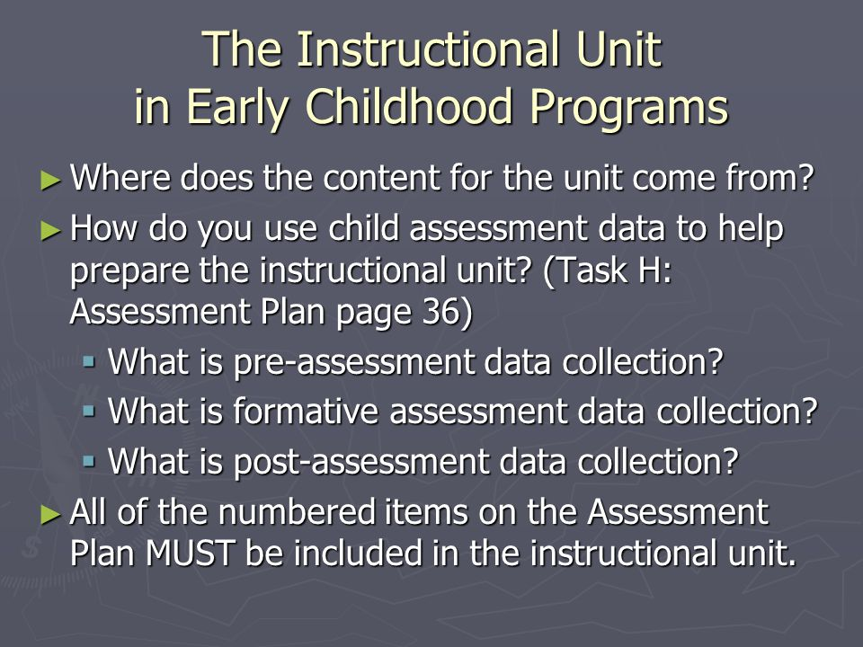 The Instructional Unit in Early Childhood Programs