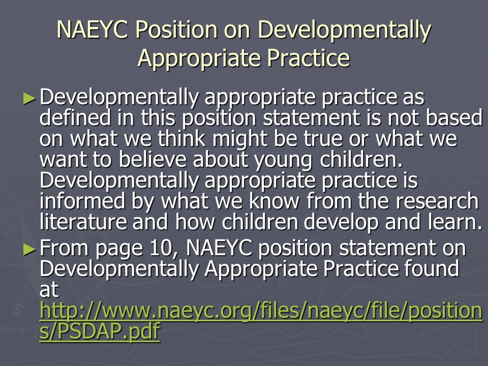 NAEYC Position on Developmentally Appropriate Practice