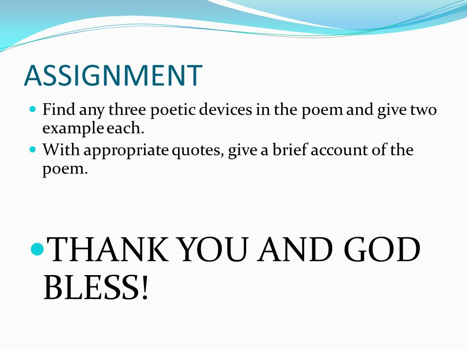 THANK YOU AND GOD BLESS! ASSIGNMENT