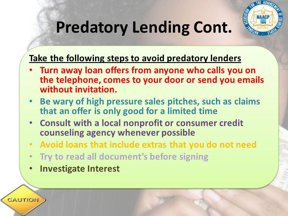 Predatory Lending Cont.