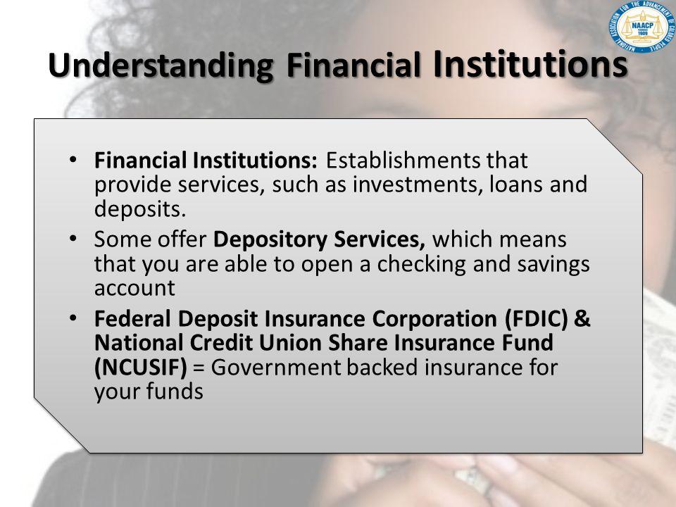 Understanding Financial Institutions