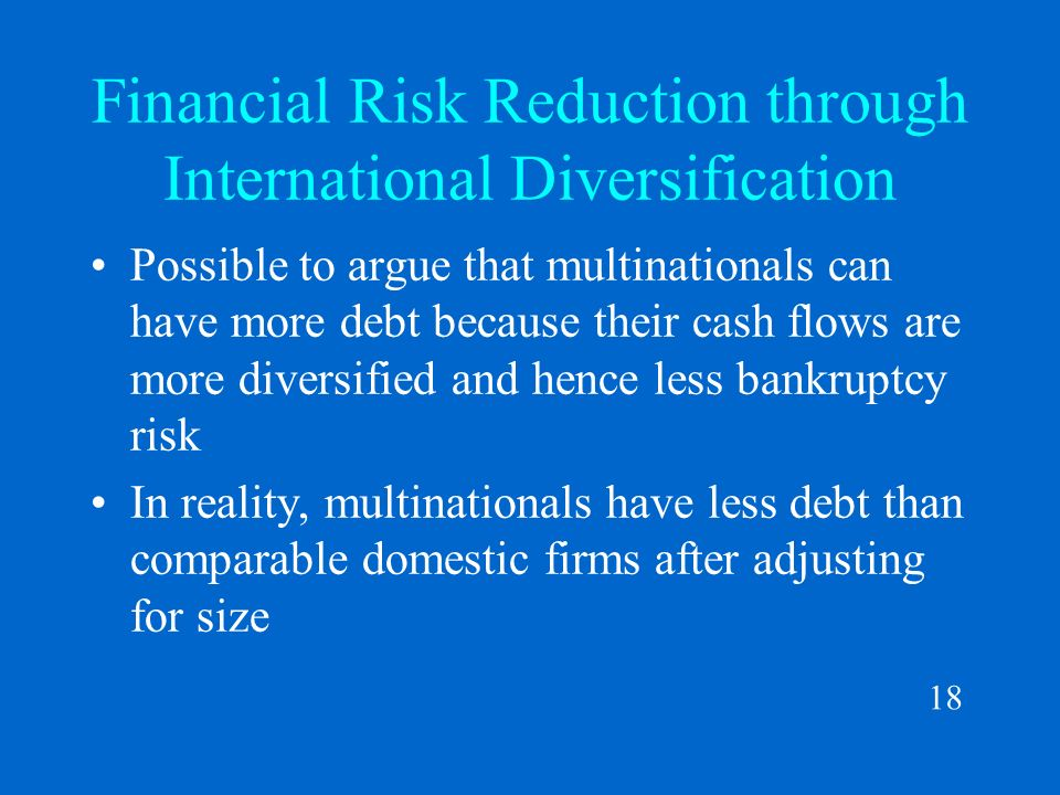 assessing risks with international diversification There are two reasons to consider international investing: diversification and growth potential because international investment returns can move in a different direction than us market returns, investing internationally could help guard against some of the risks associated with a us-based portfolio.