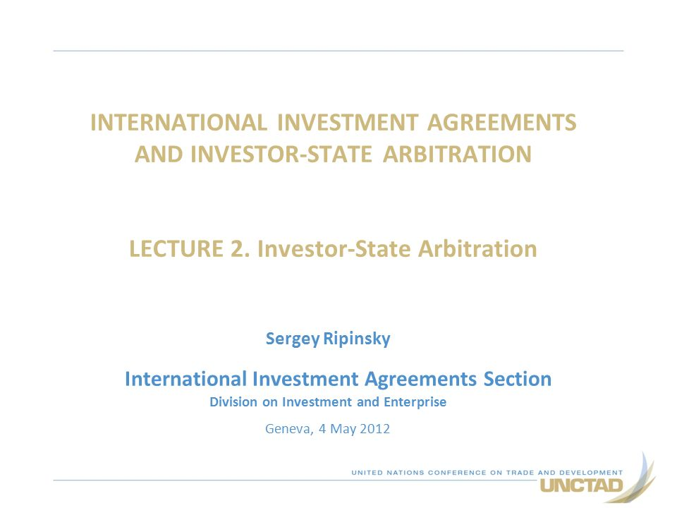 International Investment Agreements And InvestorState Arbitration