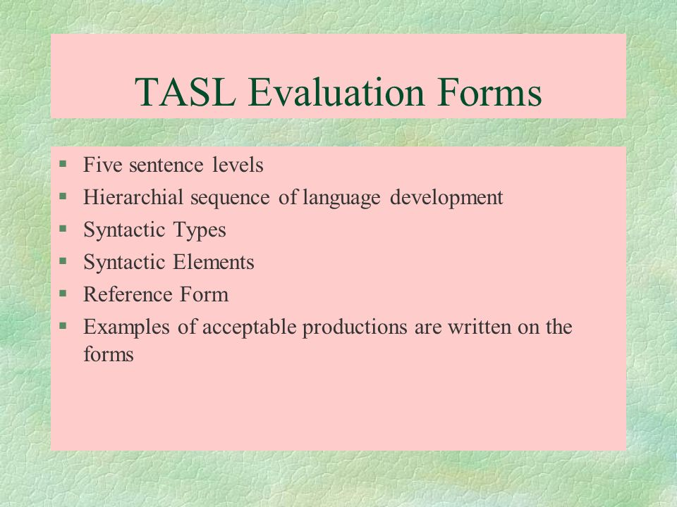 TASL Evaluation Forms Five sentence levels