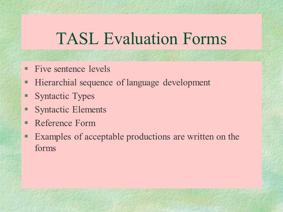 TASL Evaluation Forms Five sentence levels