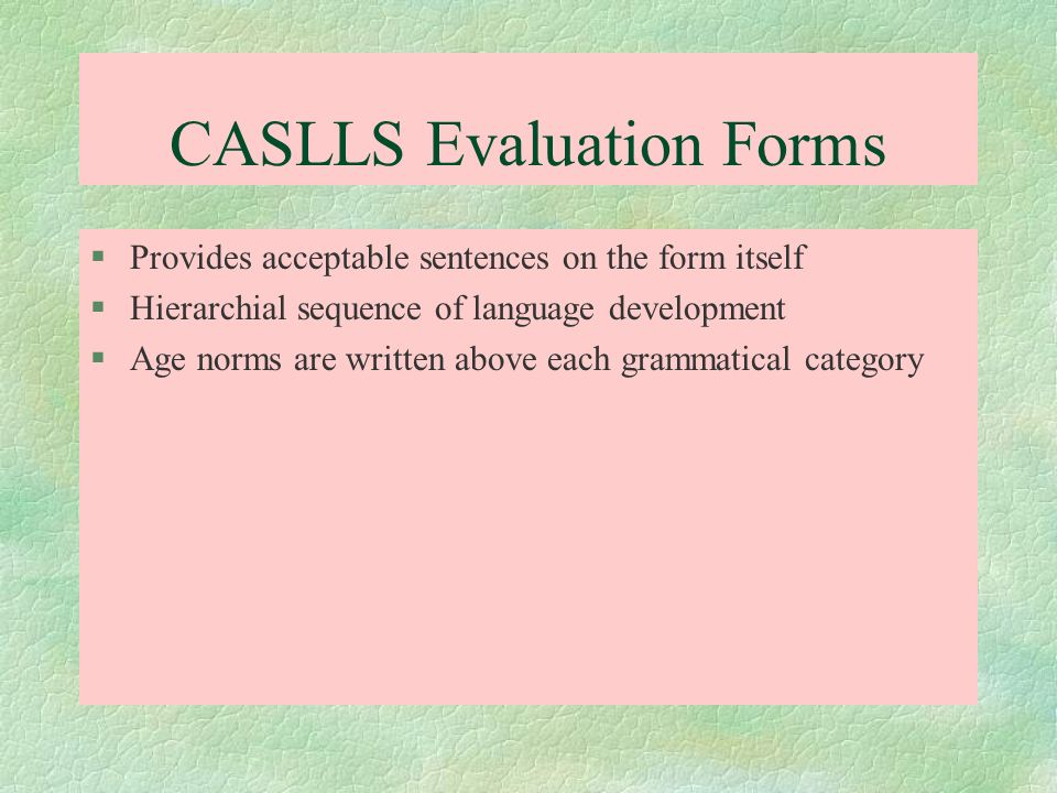 CASLLS Evaluation Forms