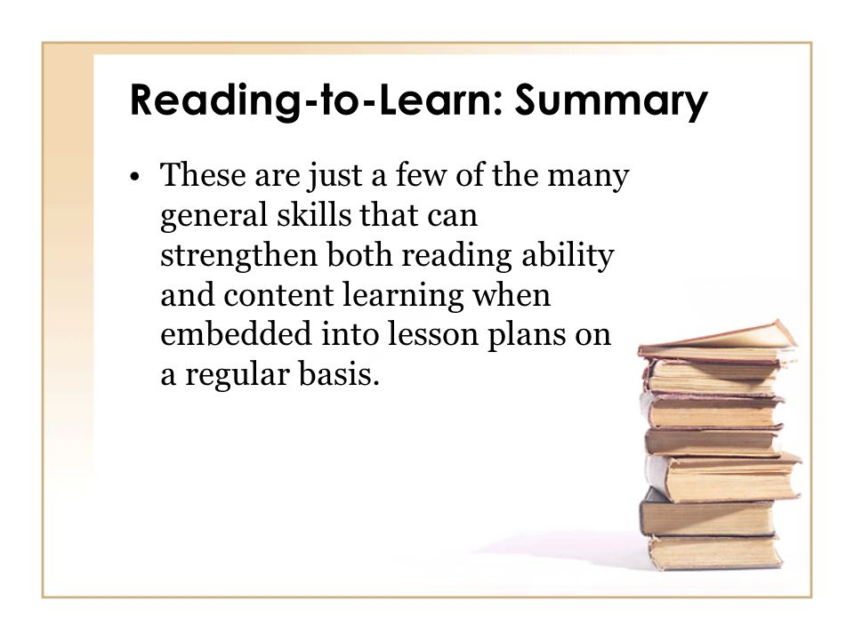 Reading-to-Learn: Summary