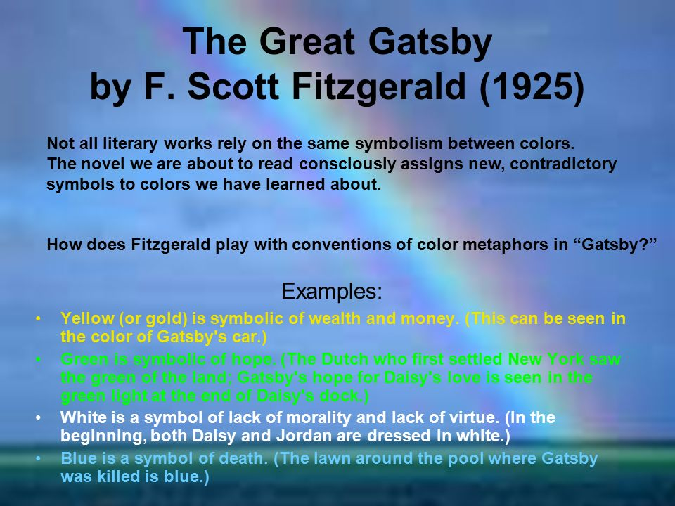 Colorful Symbolism In F Scott Fitzgeralds Great Gatsby Research