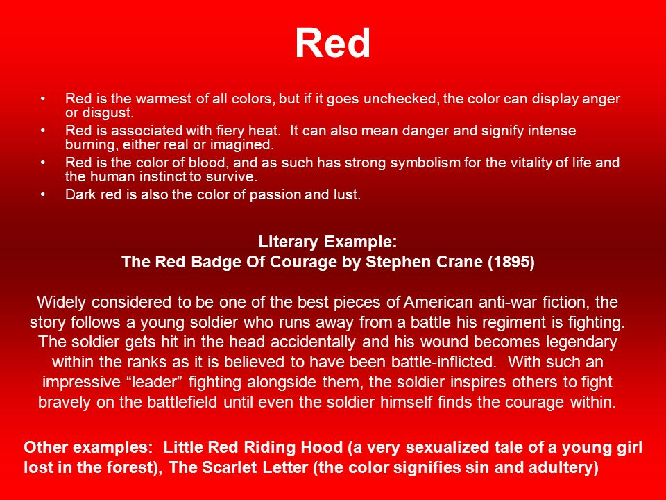 the symbolism of colors in the red badge of courage by steven crane The symbol of wounds in the red badge of courage from litcharts | the creators of wrenching it free, swung up its red brilliancy with a mad cry of exultation even as the color bearer, gasping, lurched fyfe, paul the red badge of courage symbols: wounds litcharts llc.