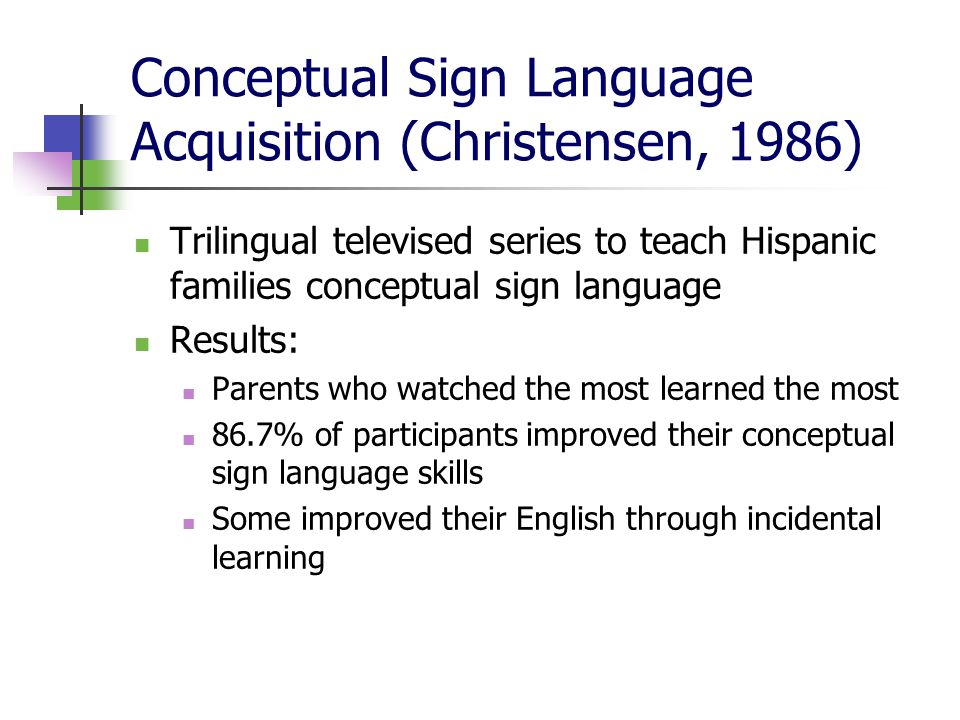 Conceptual Sign Language Acquisition (Christensen, 1986)