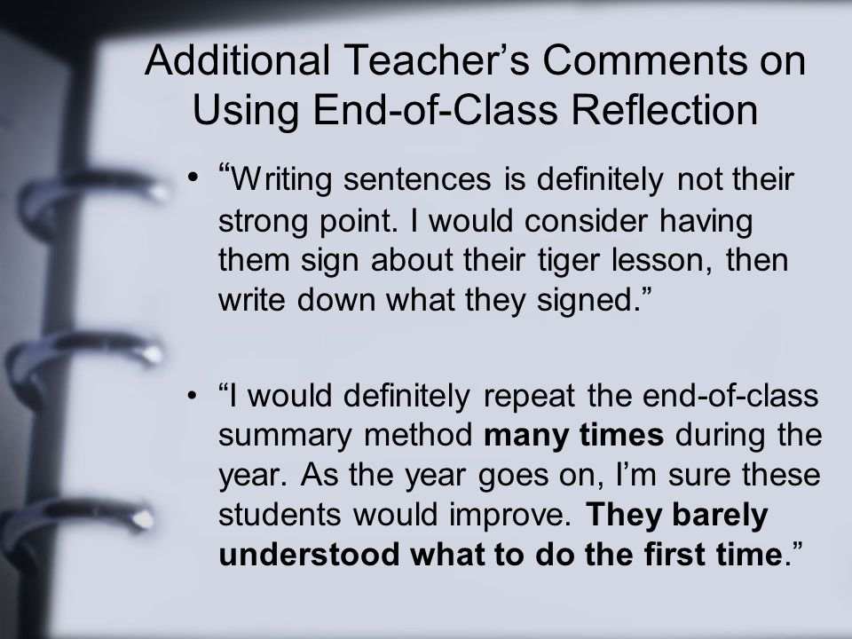 Additional Teacher's Comments on Using End-of-Class Reflection