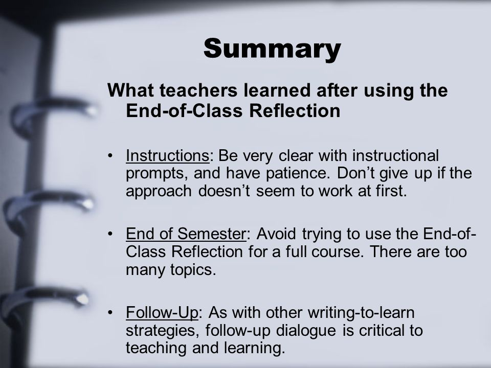 Summary What teachers learned after using the End-of-Class Reflection