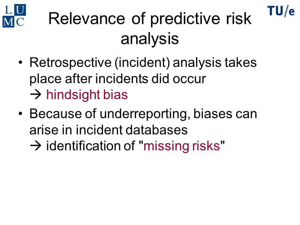 Relevance of predictive risk analysis