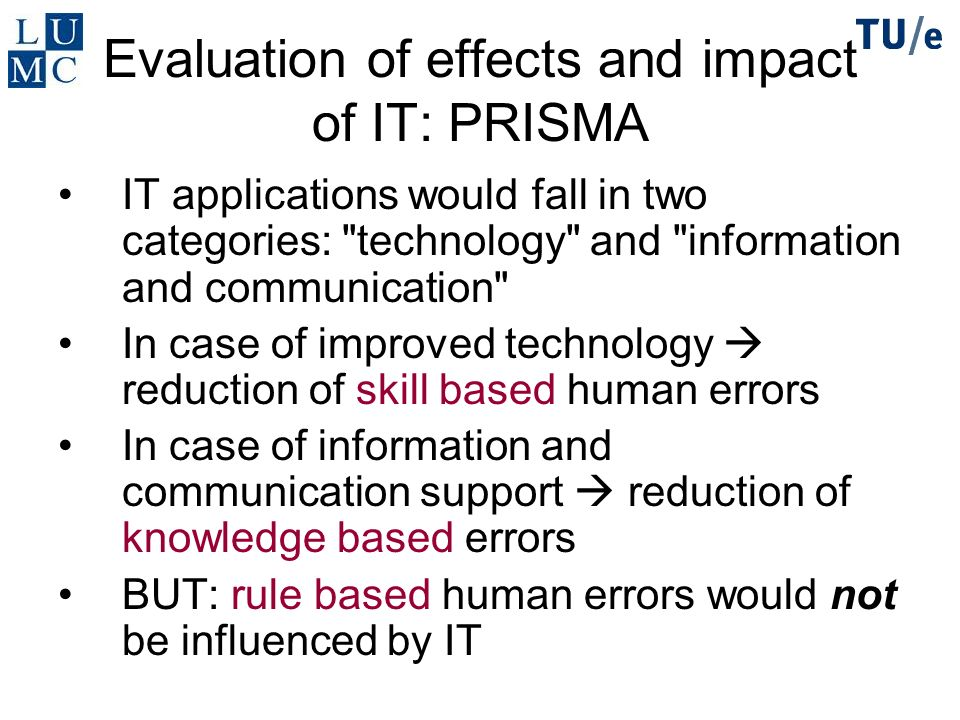 Evaluation of effects and impact of IT: PRISMA