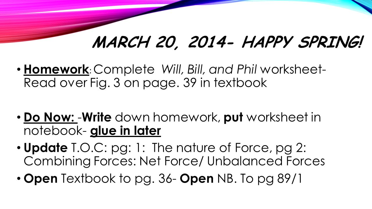 March 20 Happy Spring Homework Complete Will Bill and Phil – Will Worksheet