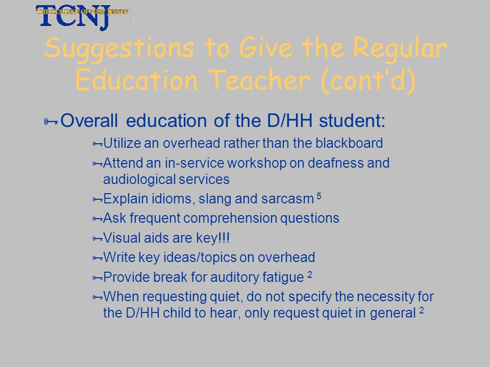 Suggestions to Give the Regular Education Teacher (cont'd)