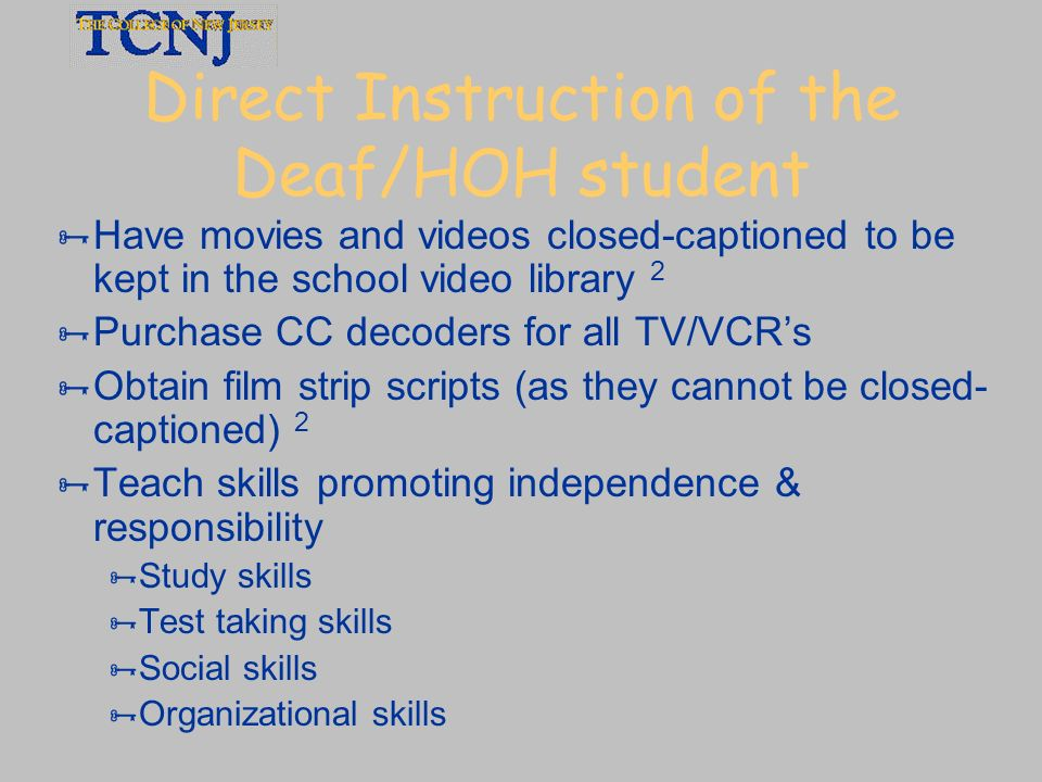 Direct Instruction of the Deaf/HOH student