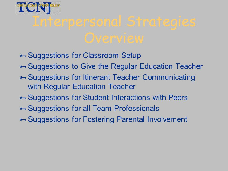 Interpersonal Strategies Overview