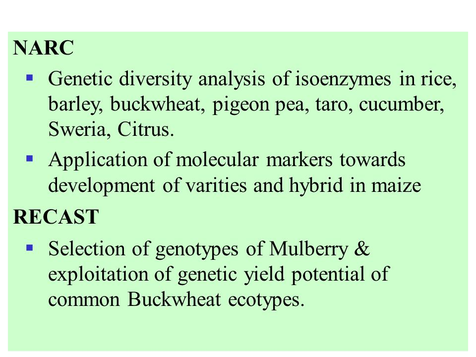 NARC Genetic diversity analysis of isoenzymes in rice, barley, buckwheat, pigeon pea, taro, cucumber, Sweria, Citrus.