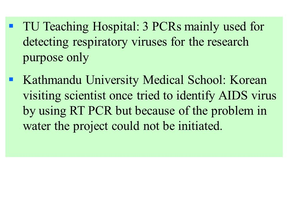 TU Teaching Hospital: 3 PCRs mainly used for detecting respiratory viruses for the research purpose only
