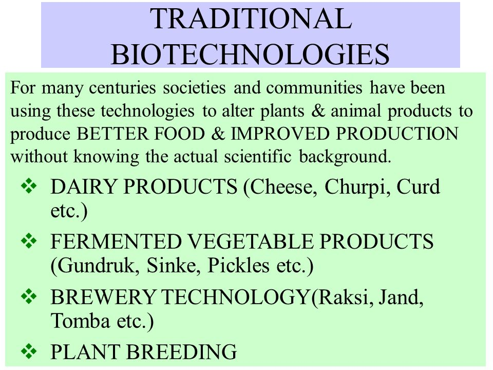 TRADITIONAL BIOTECHNOLOGIES