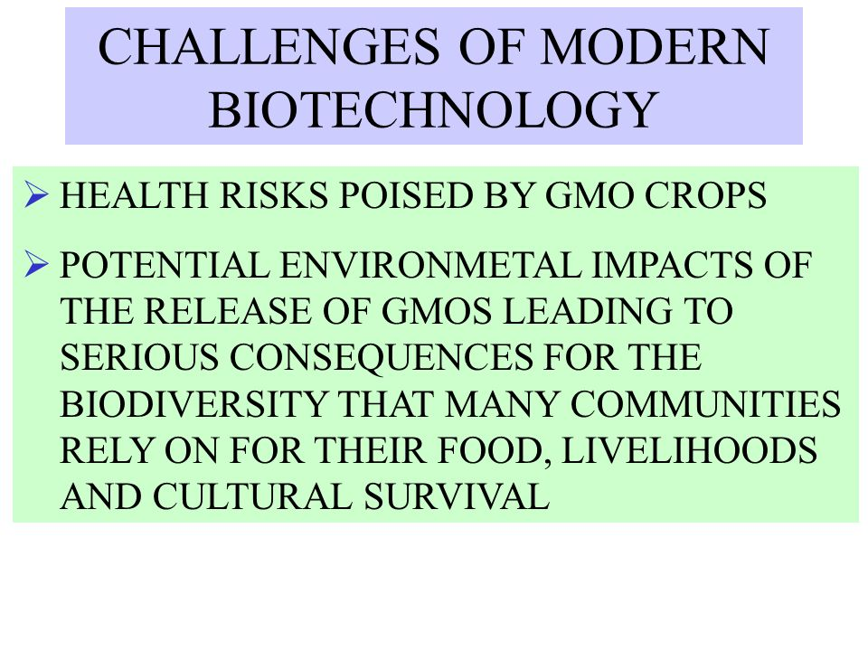 CHALLENGES OF MODERN BIOTECHNOLOGY