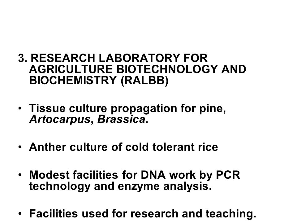 3. RESEARCH LABORATORY FOR AGRICULTURE BIOTECHNOLOGY AND BIOCHEMISTRY (RALBB)