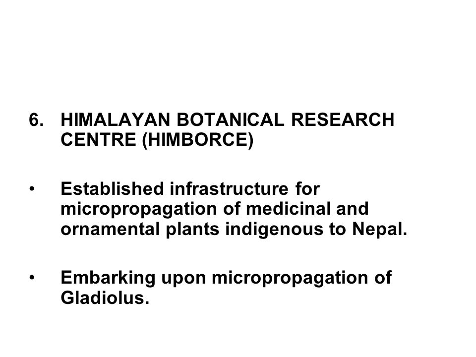 HIMALAYAN BOTANICAL RESEARCH CENTRE (HIMBORCE)