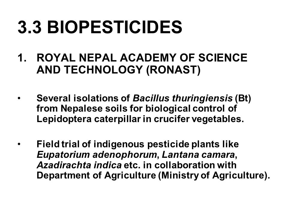 3.3 BIOPESTICIDES ROYAL NEPAL ACADEMY OF SCIENCE AND TECHNOLOGY (RONAST)