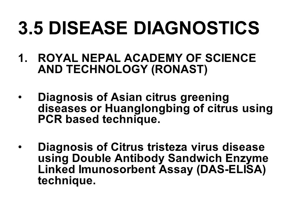 3.5 DISEASE DIAGNOSTICS ROYAL NEPAL ACADEMY OF SCIENCE AND TECHNOLOGY (RONAST)