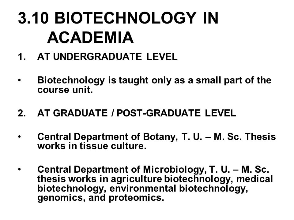 3.10 BIOTECHNOLOGY IN ACADEMIA