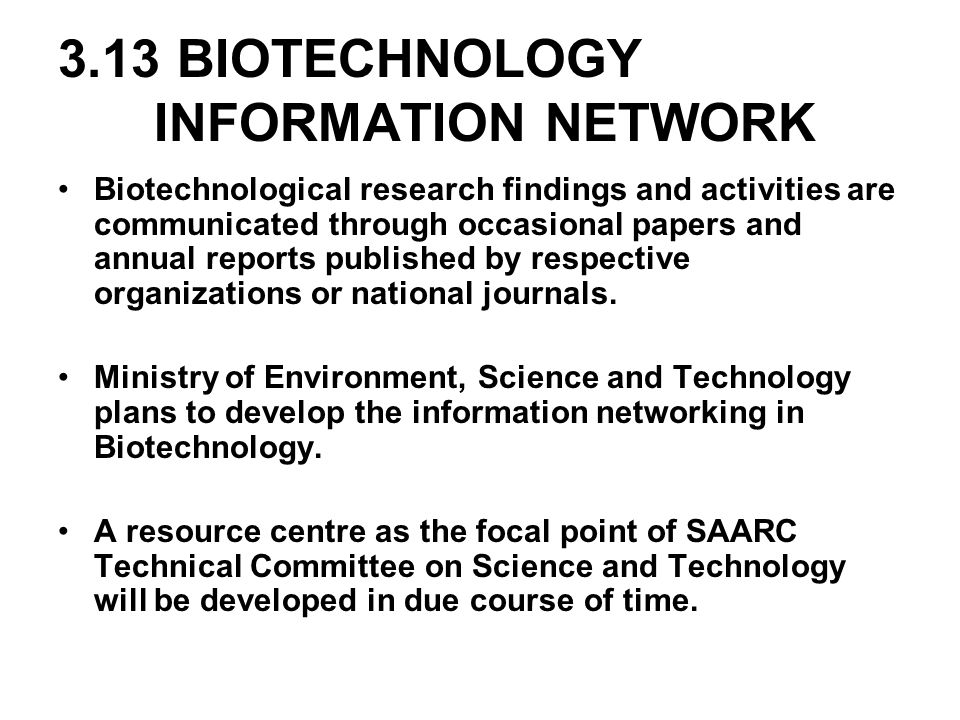 3.13 BIOTECHNOLOGY INFORMATION NETWORK