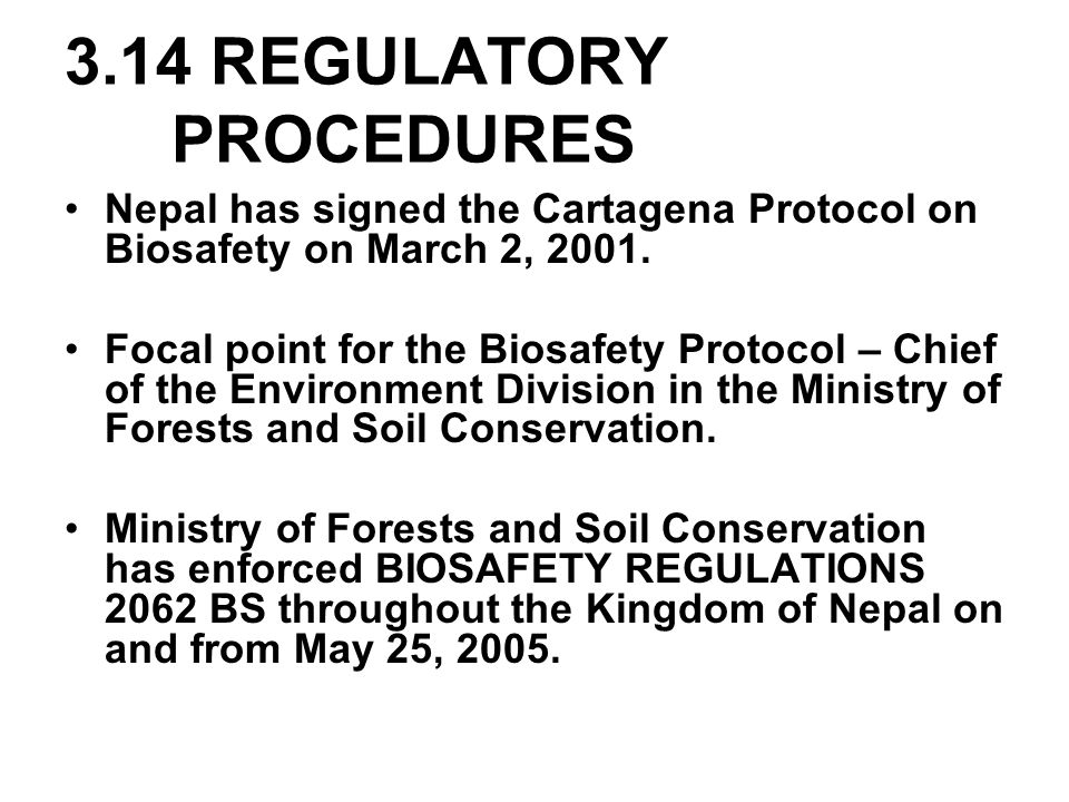 3.14 REGULATORY PROCEDURES