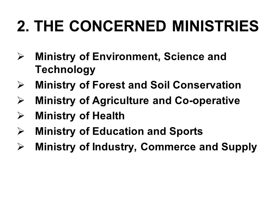 2. THE CONCERNED MINISTRIES