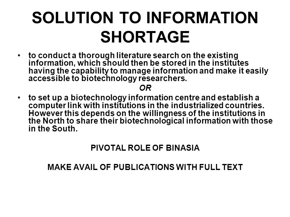 SOLUTION TO INFORMATION SHORTAGE