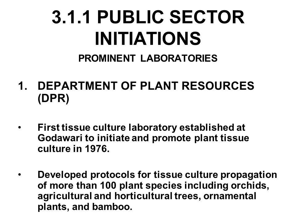 3.1.1 PUBLIC SECTOR INITIATIONS