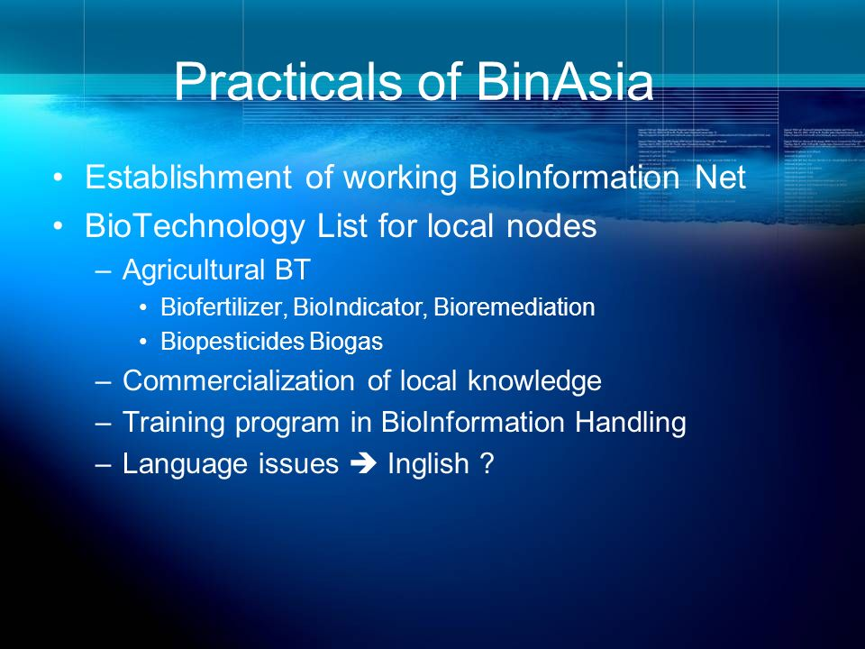 Practicals of BinAsia Establishment of working BioInformation Net