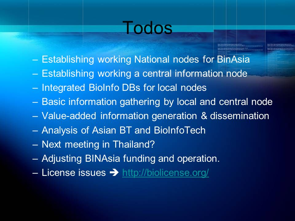 Todos Establishing working National nodes for BinAsia