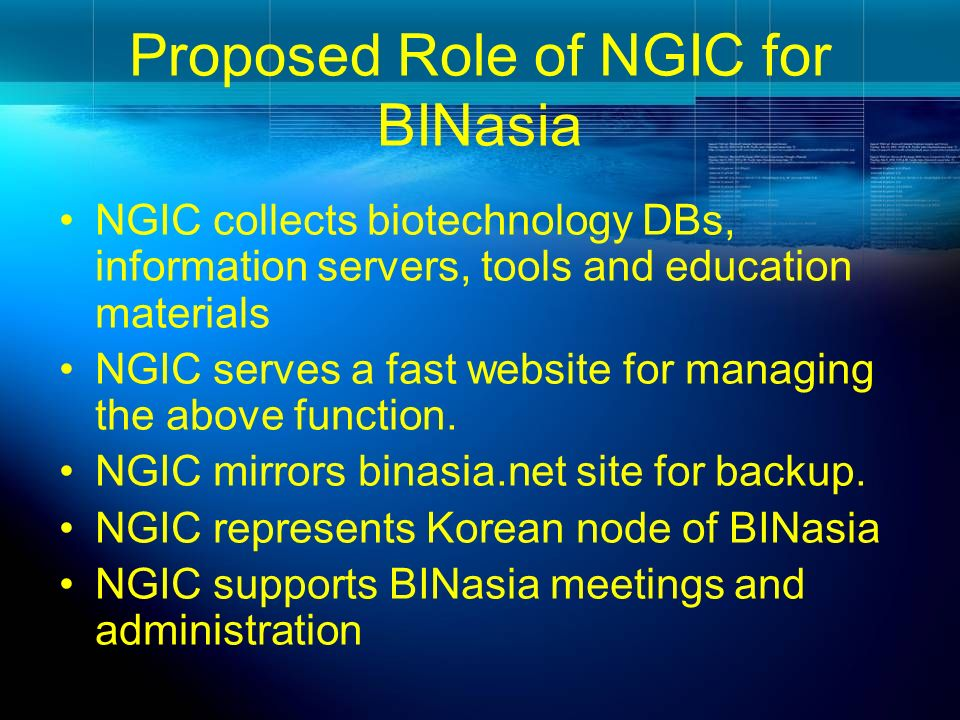 Proposed Role of NGIC for BINasia