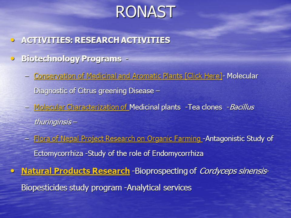 RONAST ACTIVITIES: RESEARCH ACTIVITIES Biotechnology Programs -