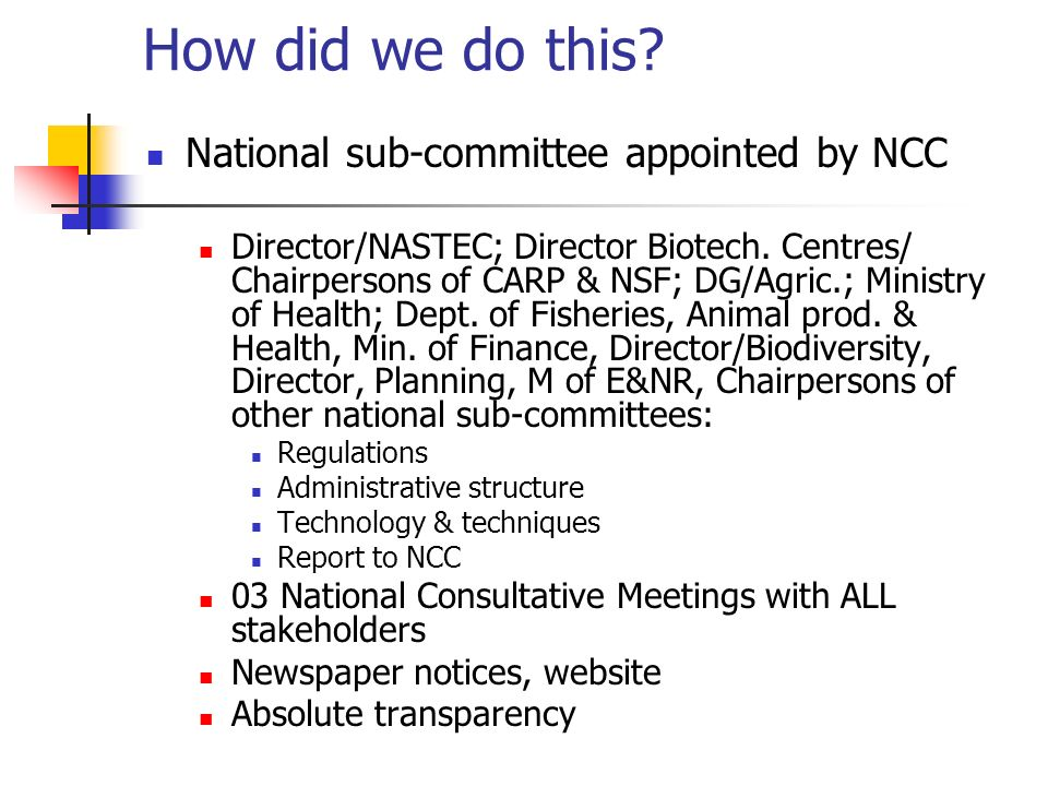 How did we do this National sub-committee appointed by NCC